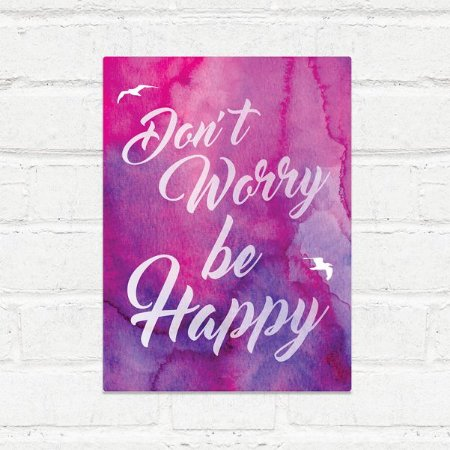 Placa Decorativa Dont Worry Be Happy
