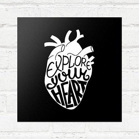 Placa Decorativa Explore Your Heart