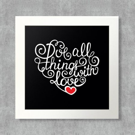Quadro Do All Things With Love com Moldura Branca
