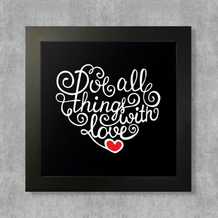 Quadro Do All Things With Love com Moldura Preta
