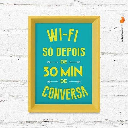 """Quadro Decorativo """"Wifi Conversa"""""""