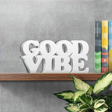 Palavra Decorativa Good Vibe