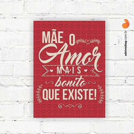 """Placa Decorativa """"Amor mais bonito"""""""