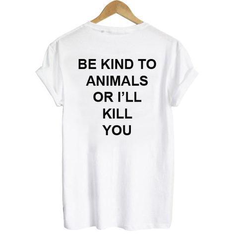 camiseta be kind to animals