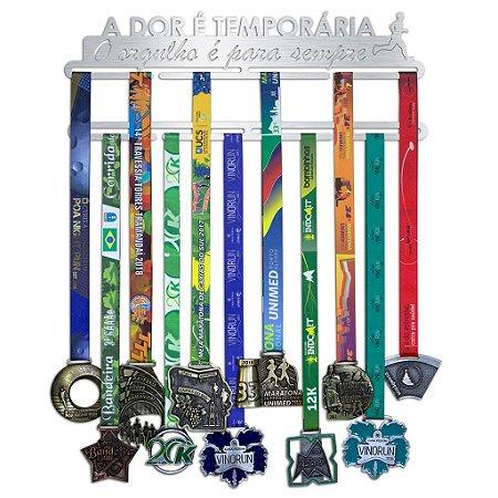 Porta Medalhas Corrida Masculino - A dor é temporária, O orgulho é para sempre.