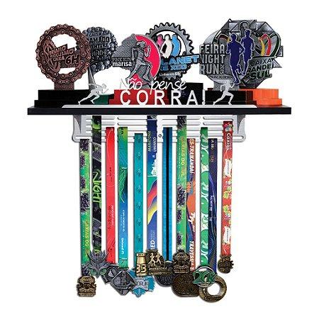 Porta Troféus e Medalhas Corrida Feminino - Não Pense, Corra !