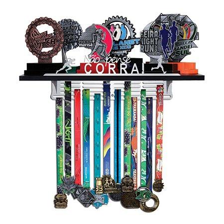 Porta Troféus e Medalhas Corrida Masculino - Não Pense, Corra !