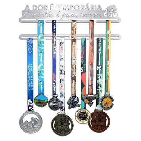 Porta Medalhas Ciclismo - A dor é temporária, O orgulho é para sempre