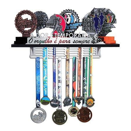 Porta Troféus e Medalhas Mountain Bike - A dor é temporária, O orgulho é para sempre