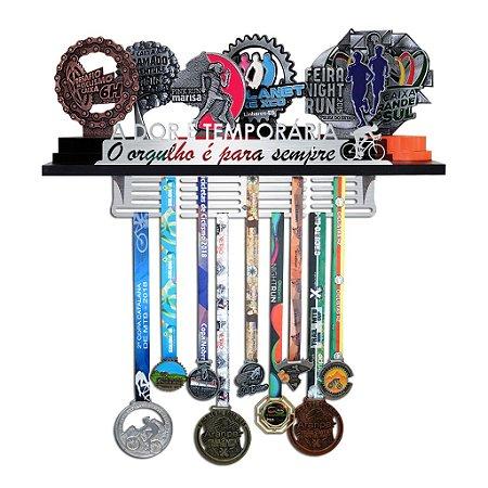 Porta Troféus e Medalhas Ciclismo - A dor é temporária, O orgulho é para sempre