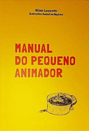 Livro: MANUAL DO PEQUENO ANIMADOR