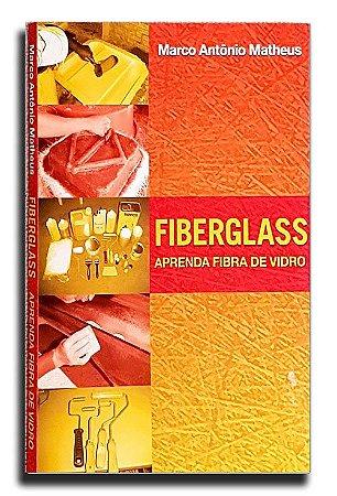 Livro Aprenda Fibra de Vidro Fiberglass