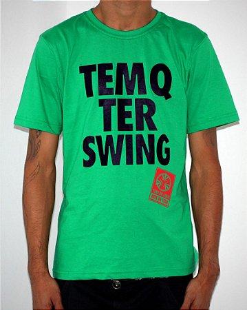 Camiseta Verde TEM Q TER SWING