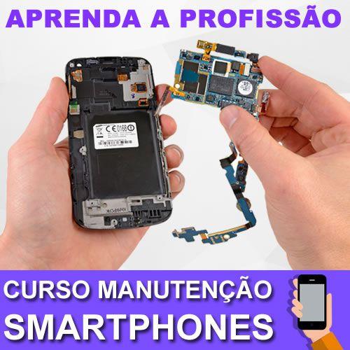Curso Profissional Manutenção em Smartphones