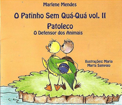 Patoleco - O Defensor dos animais