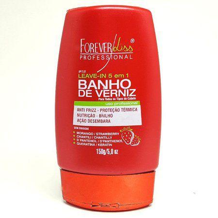 Forever Liss Banho de Verniz Morango Leave in 5 em 1 150g