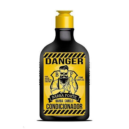 Condicionador Danger Barba Forte 170ml