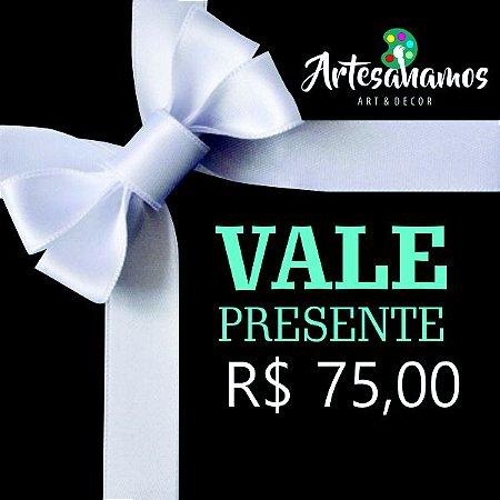 Vale Presente R$75