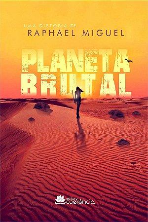 * Planeta Brutal
