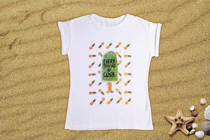 Camiseta Feminina  - Everything is Cool