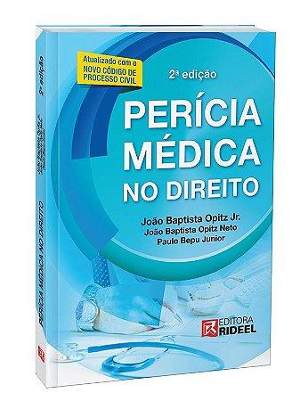 Perícia Médica do Direito - 2ª edição