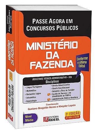 Passe Agora em Concursos Públicos - Ministério da Fazenda - Assistente Técnico Administrativo - 2ª edição