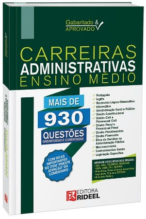 Gabaritado e Aprovado - Carreiras Administrativas - Ensino Médio - 1ª edição