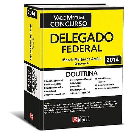 Vade Mecum Concurso - Delegado Federal - 1ª edição