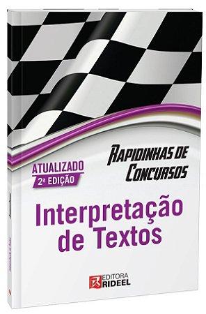 Rapidinhas de Concursos- Interpretação de Textos - 2ª edição