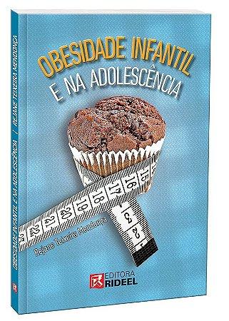 Obesidade Infantil e na adolescência - 1ª edição