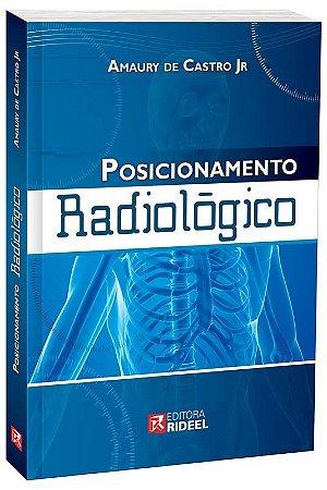 Posicionamento Radiologico - 1ª ediçao