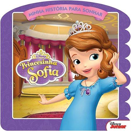 Disney Minha Historia para Sonhar - PRINCESINHA SOFIA