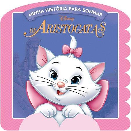 Disney Minha Historia para Sonhar - OS ARISTOGATAS