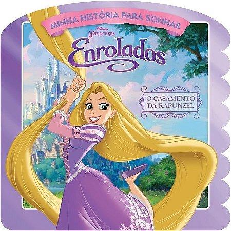 Disney Minha Historia para Sonhar - ENROLADOS - O CASAMENTO DA RAPUNZEL