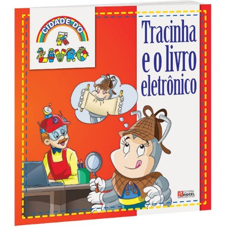 Cidade do Livro - TRACINHA E O LIVRO ELETRONICO