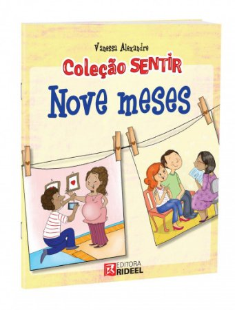 Colecao Sentir - NOVE MESES 1ED.