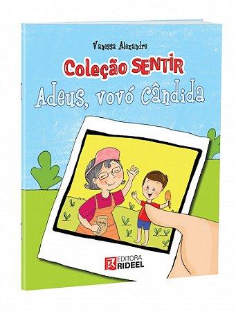 Colecao Sentir - ADEUS, VOVO CANDIDA 1ED.
