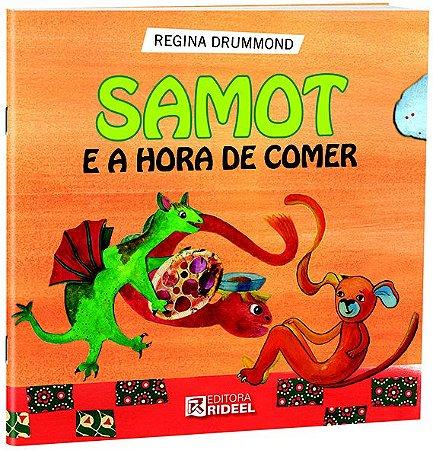 Colecao Samot  - SAMOT E A HORA DE COMER