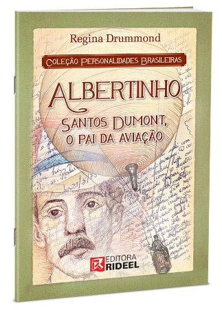 Personalidades Brasileiras - SANTOS DUMONT 1ED.