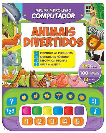 Meu 1 Livro Computador - ANIMAIS DIVERTIDOS