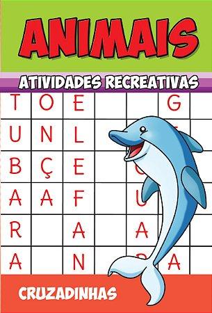 Animais - Atividades Recreativas - CRUZADINHAS - PCT C/ 10 LIVROS