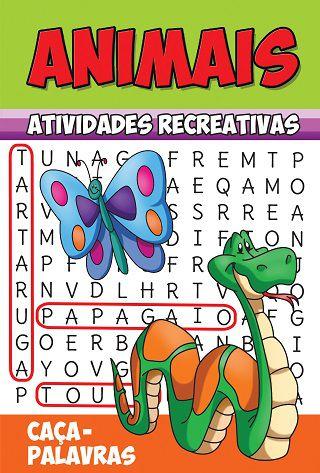Animais - Atividades Recreativas - CAÇA-PALAVRAS - PCT C/ 10 LIVROS