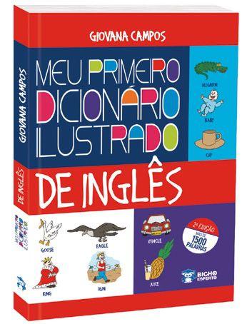 Meu Primeiro Dicionario Ilustrado de Ingles 2ED.