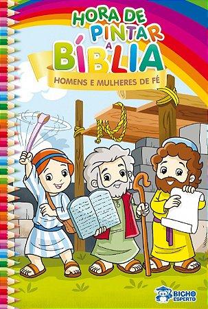 Hora de Pintar Biblia! HOMENS E MULHERES DE FE