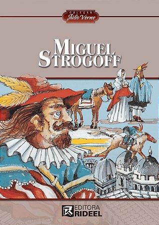 Julio Verne - MIGUEL STROGOFF 2ED.