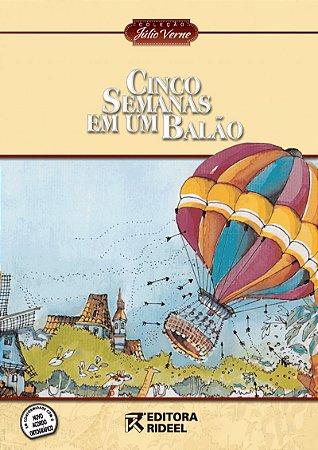 Julio Verne - CINCO SEMANAS EM UM BALAO 2ED.