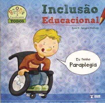Inclusao Educacional  - PARAPLEGIA