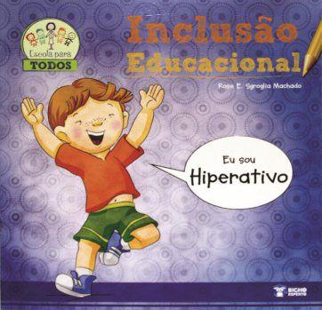 Inclusao Educacional  - HIPERATIVO