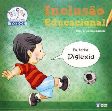 Inclusao Educacional  - DISLEXIA