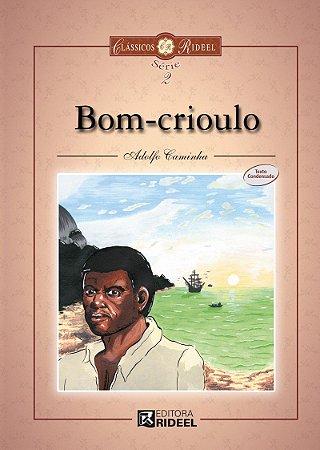 Classicos Rideel 2 - BOM CRIOULO 2ED.